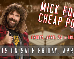 Mick Foley: Cheap Pops!
